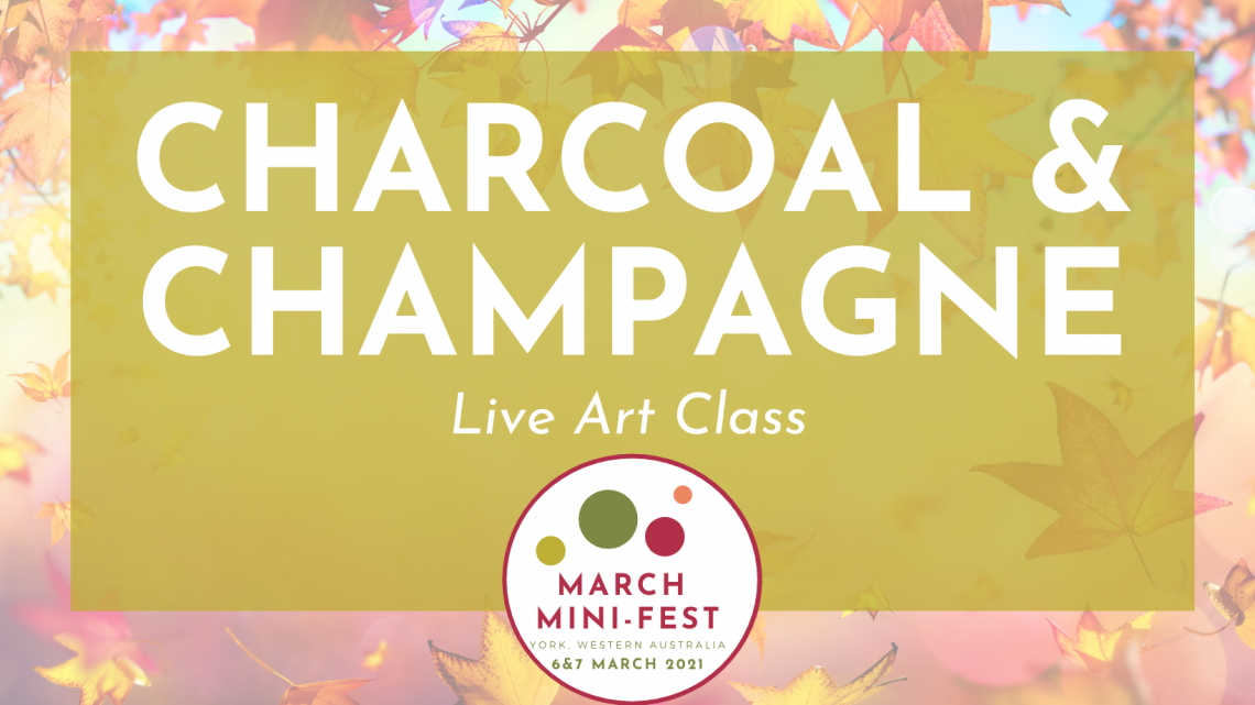 March Mini Fest - Charcoal and Champagne Live Art Class