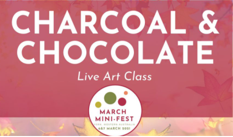 March Mini Fest - Charcoal and Chocolate Live Art Class