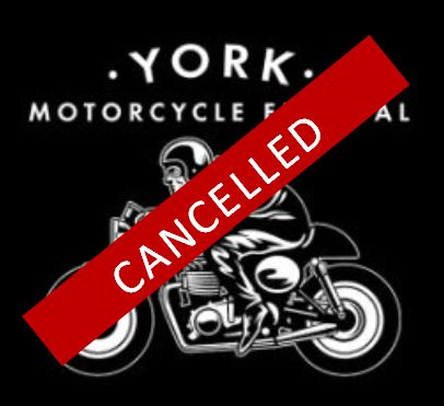 York Motorcycle Festival 2020 Cancelled